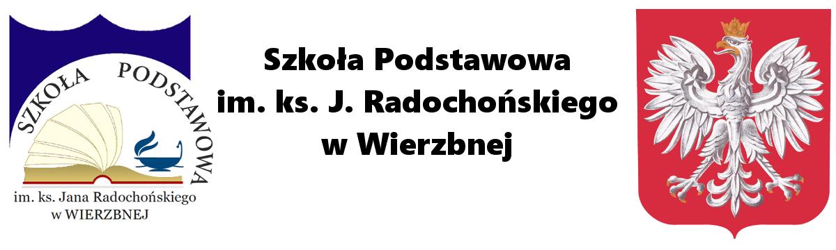 Szkoła Podstawowa im. ks. J. Radochońskiego w Wierzbnej